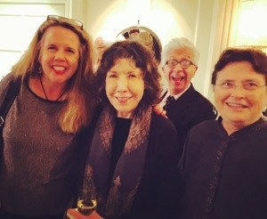 Writer with Award Winning Actress Lily Tomlin and The Honorbale Sheila Kuehl